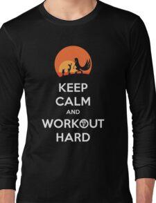 Keep Calm and Workout Hard Long Sleeve T-Shirt