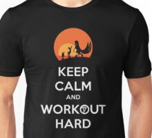 Keep Calm and Workout Hard Unisex T-Shirt