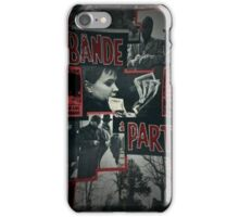Bande à part iPhone Case/Skin