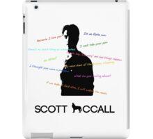 Scott Mccall Quotes iPad Case/Skin