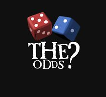 What Are The Odds! Unisex T-Shirt