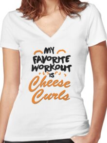 My favorite workout is cheese curls Women's Fitted V-Neck T-Shirt