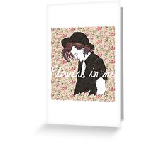 Flowers in me Greeting Card
