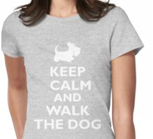 Keep Calm and Walk the Dog Womens Fitted T-Shirt