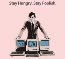 Stay Hungry, Stay Foolish Kids Clothes