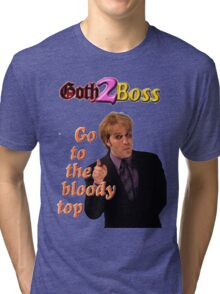 Goth2Boss Go To The Bloody Top Tri-blend T-Shirt