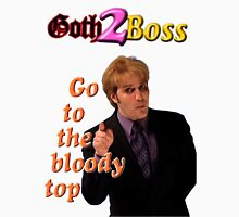 Goth2Boss Go To The Bloody Top T-Shirt
