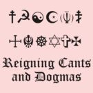 Reigning Cants and Dogmas by ProfessorM
