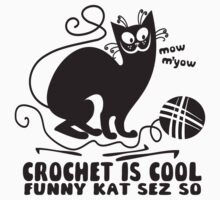 Black white crochet is cool funny derpy cat says so by BigMRanch