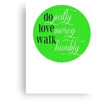 Do Justly | Micah 6:8 | Lime Green Canvas Print