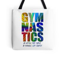 Gymnastics: a little bit girly / a whole lot gutsy Tote Bag