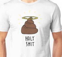 Holy Shit Unisex T-Shirt