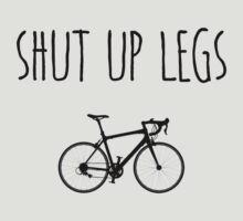 Shut up legs T-Shirt