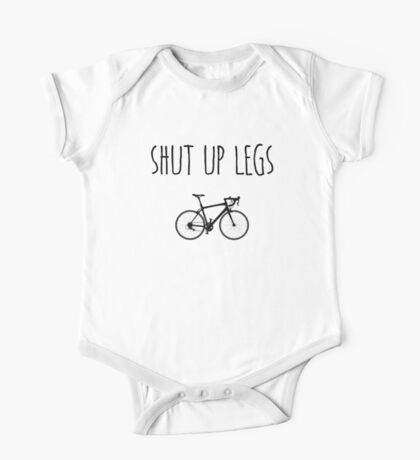 Shut up legs One Piece - Short Sleeve