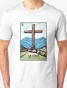 La Cruz - The Cross - Loteria T-Shirt