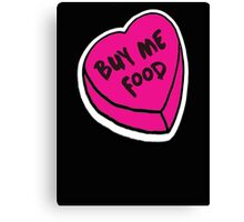 Buy me food - pink heart Canvas Print