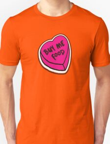 Buy me food - pink heart T-Shirt