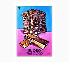 El Oro - The Gold - Loteria Unisex T-Shirt