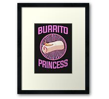 Burrito Princess Framed Print