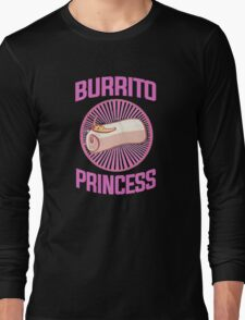 Burrito Princess Long Sleeve T-Shirt