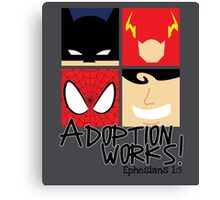 Adoption Works: Adopted Superheroes Canvas Print