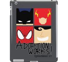 Adoption Works: Adopted Superheroes iPad Case/Skin