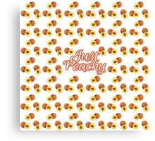 """""""Just Peachy"""" Typography on Peach Pattern Canvas Print"""