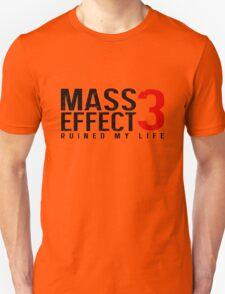 Mass Effect 3 Ruined My Life [White] Unisex T-Shirt