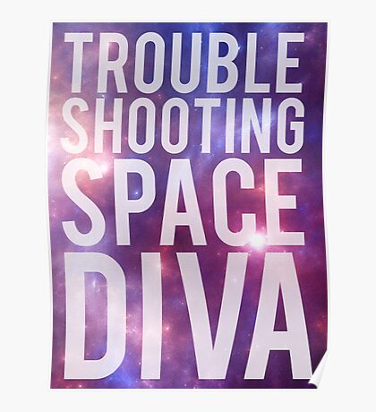 Troubleshooting Space Diva Poster