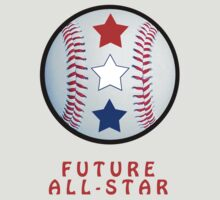 Future All-Star Baseball T-Shirts by trevortrent