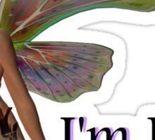 I'm FAIRY Sexy - Cute Magical Design T-Shirt Sticker