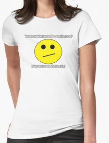 Really!  Don't do that again! Womens Fitted T-Shirt