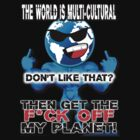 GET THE F*CK OFF MY PLANET on BLACK by riotgear