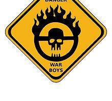 WAR BOYS DANGER ROAD SIGN by prometheus31
