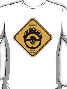 WAR BOYS DANGER ROAD SIGN T-Shirt