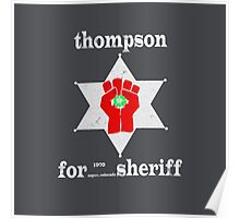 Thompson For Sheriff Poster