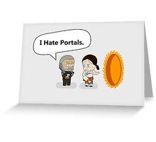No Portals. Greeting Card