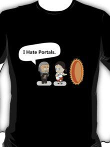 No Portals. T-Shirt