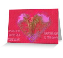IT IMPOSSIBLE2- Art + Products Design  Greeting Card