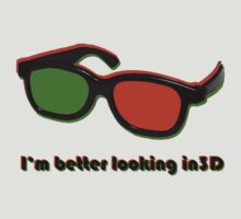 I'm better looking in 3D by petejsmith