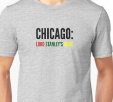 Chicago: Lord Stanley's Home (NHL) Unisex T-Shirt