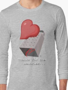 Thanks for the memories... Long Sleeve T-Shirt