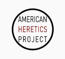 American Heretics Project  Unisex T-Shirt
