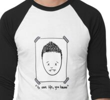 He Wears Lifts, You Know Men's Baseball ¾ T-Shirt