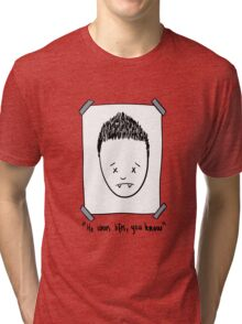 He Wears Lifts, You Know Tri-blend T-Shirt