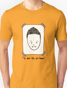 He Wears Lifts, You Know T-Shirt
