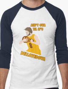 Ain't Ova Til It's Dellavedova Men's Baseball ¾ T-Shirt