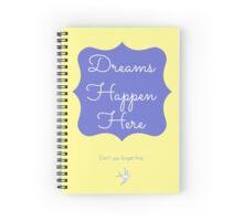 Dreams Happen Here Spiral Notebook