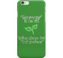 Meat-eaters phrase iPhone Case/Skin
