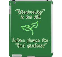 Meat-eaters phrase iPad Case/Skin
